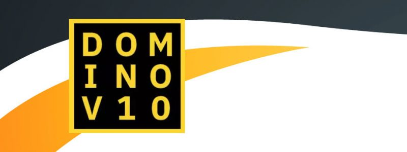 Domino 10 : here we are ! #dominoforever